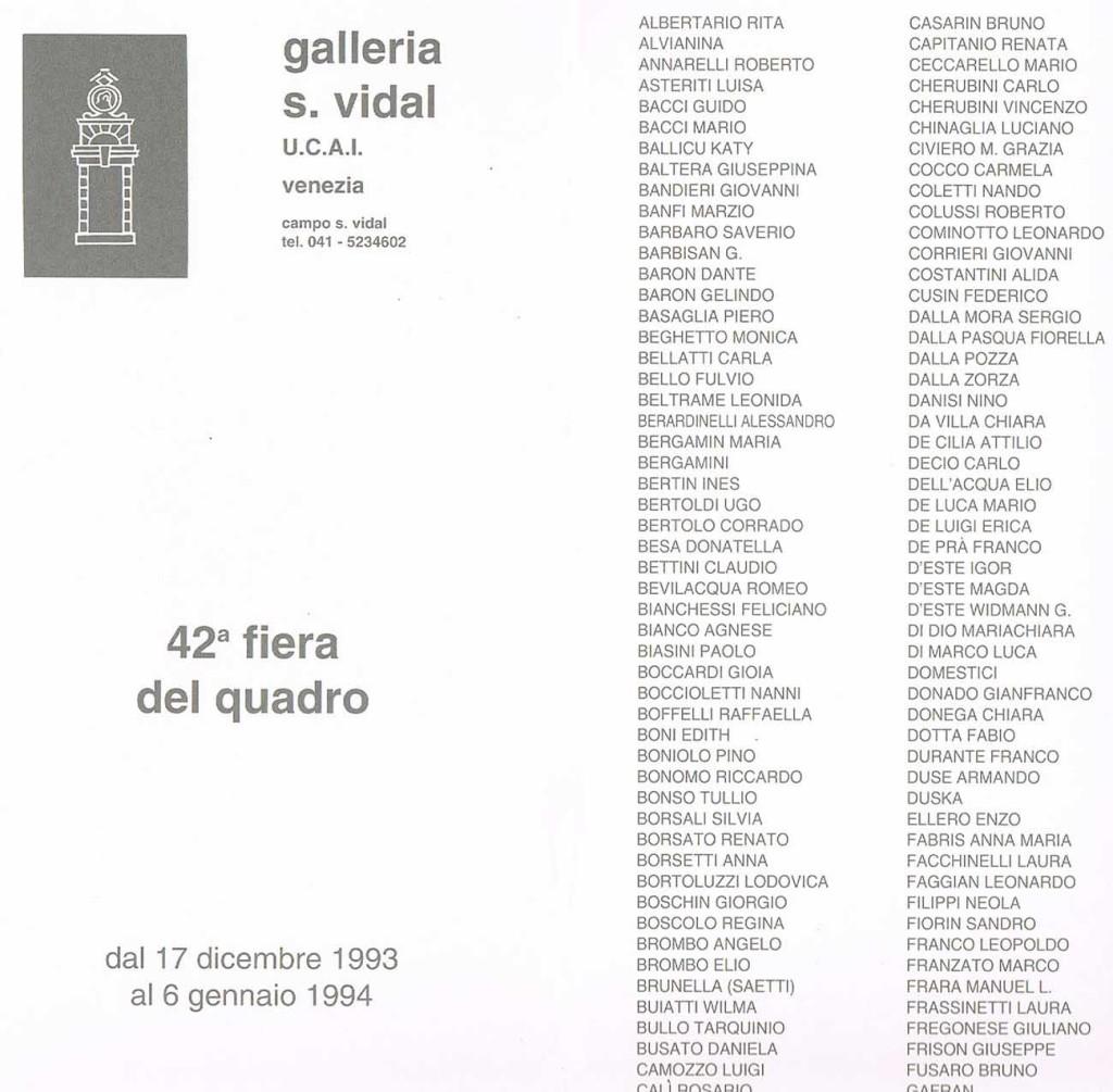 GALLERIA SAN VIDAL DI FRONTE ACCADEMIA BELLE ARTI