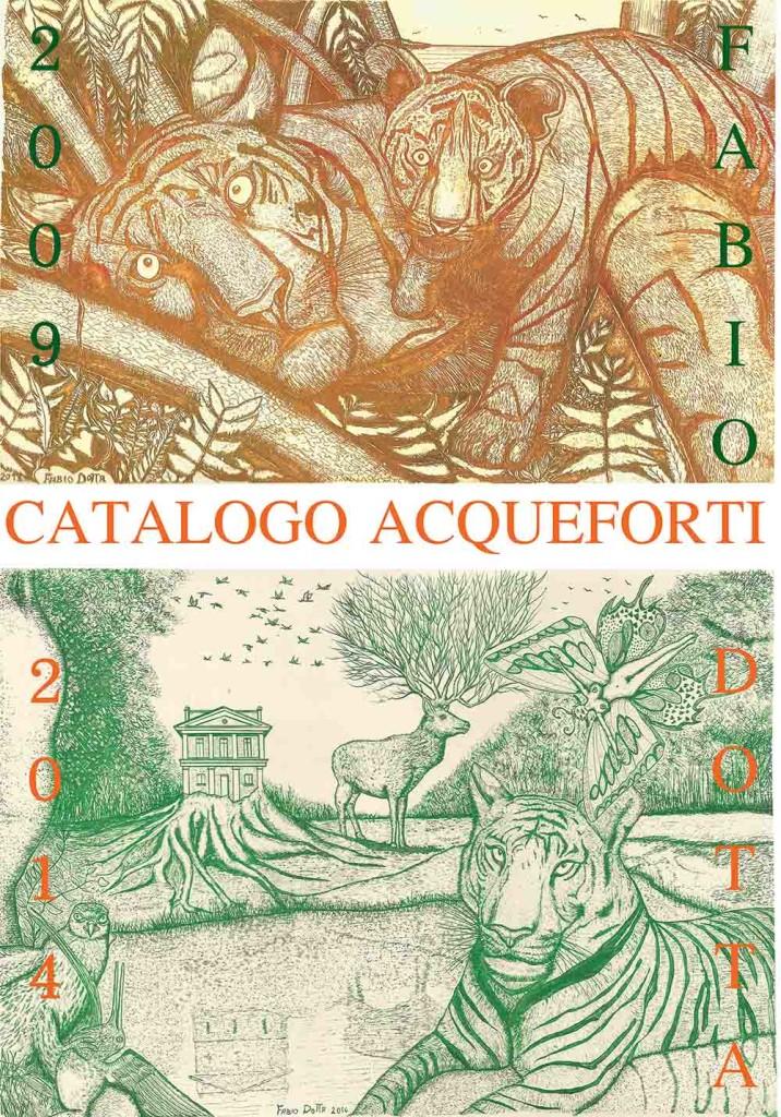 CATALOGO ACQUEFORTI 2009-2014 FABIO DOTTA