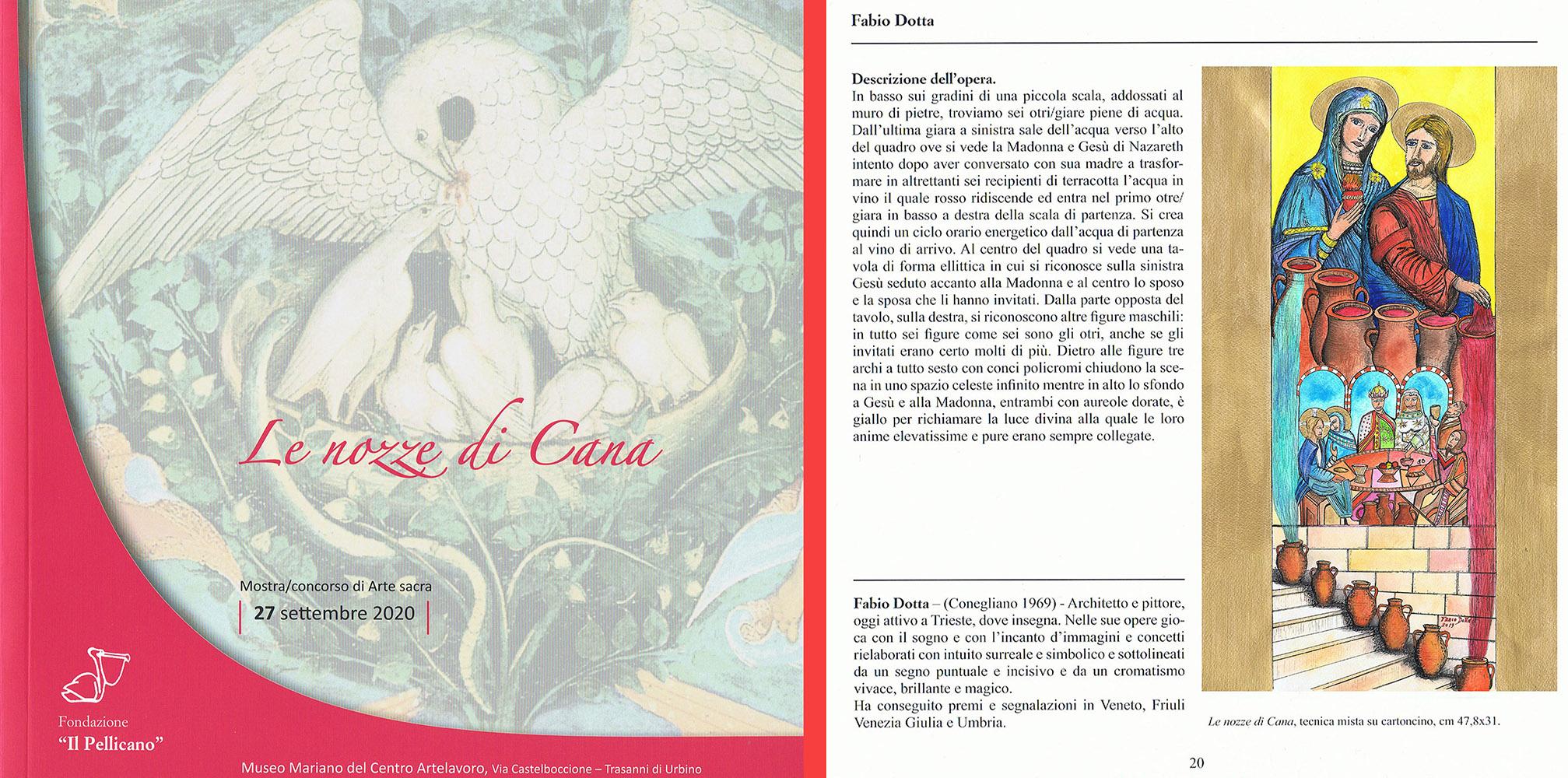 LE NOZZE DI CANA anno 2020 URBINO (ITALIA)